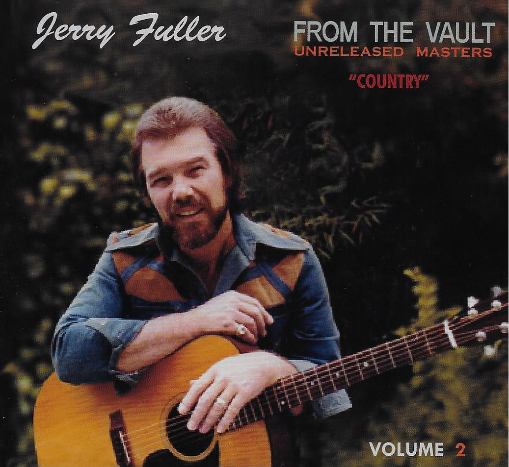JERRY FULLER FROM THE VAULT - VOLUME 1